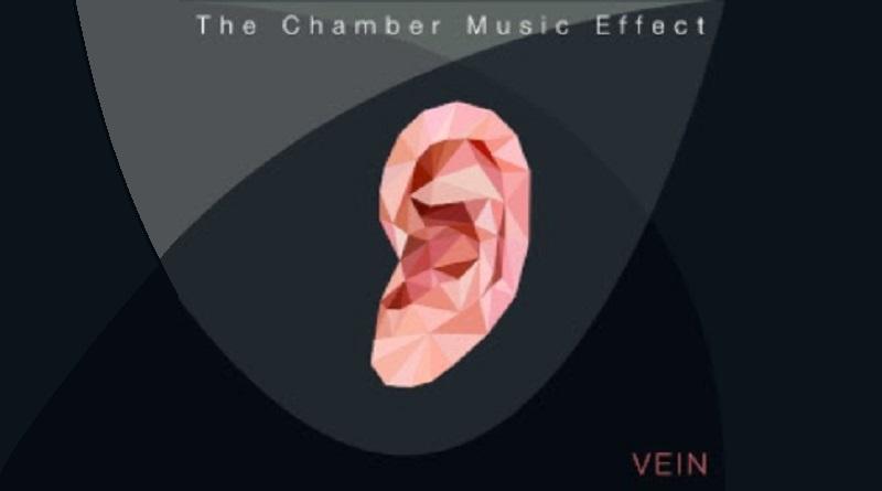 VEIN – The Chamber Music Effect
