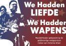 Muziektheater We Hadden Liefde, We Hadden Wapens trekt door Nederland