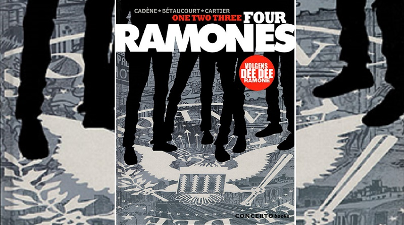 Cadène, Bétaucourt, Cartier – One Two Three Four Ramones