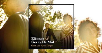 Eléonor & Gerry De Mol – Geen van Allen Zorgen