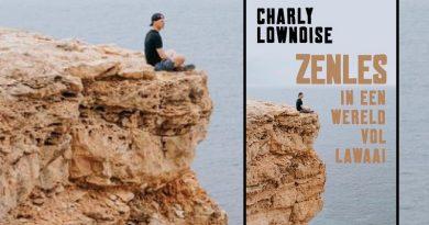 Charly Lownoise – Zenles in een wereld vol lawaai
